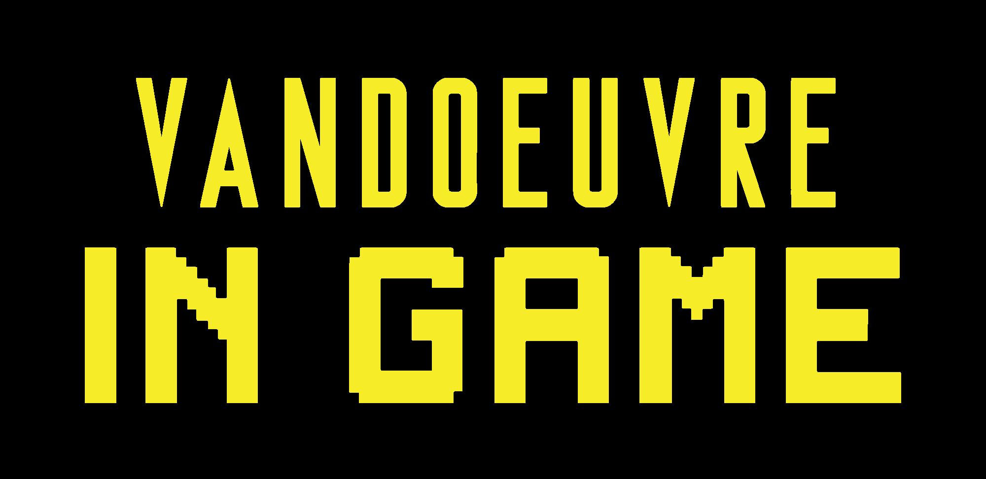 Vandœuvre In Game